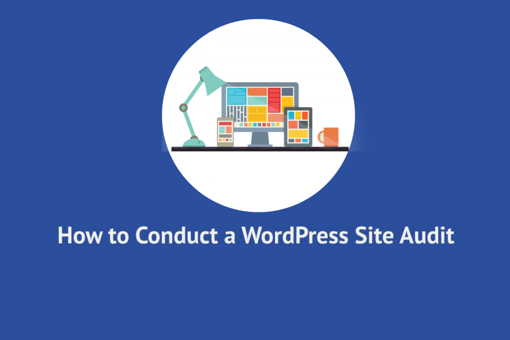 how to conduct a wordpress site audit
