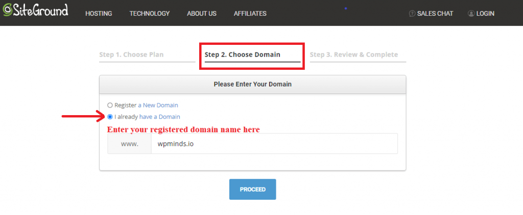 Add your domain name to Siteground